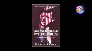 "If Kennedy Lived: Talking with ""Surrounded by Enemies"" Author Bryce Zabel"