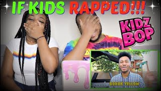 """If Kidzbop did Rap vol.2"" By RobertEntertains REACTION!!!!"