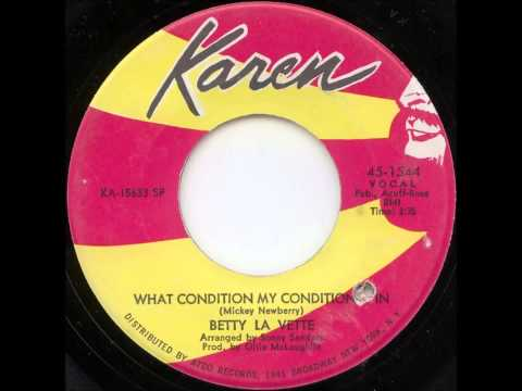 Betty Lavette ...   What condition my condition is in.   1968