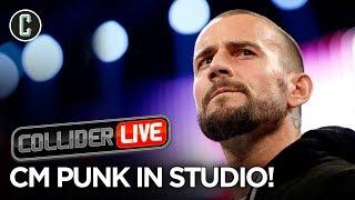 CM Punk Live in Studio! - Collider Live #231
