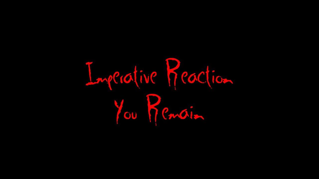 Imperative reaction lyrics