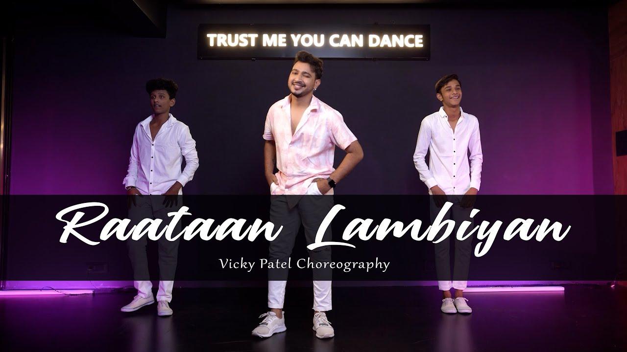 Download Raataan Lambiyan Dance   Vicky Patel Choreography With Tutorial