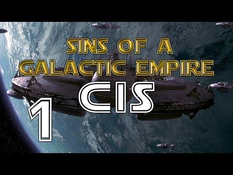 [Episode 1] Sins of a Galactic Empire - CIS vs The Republic
