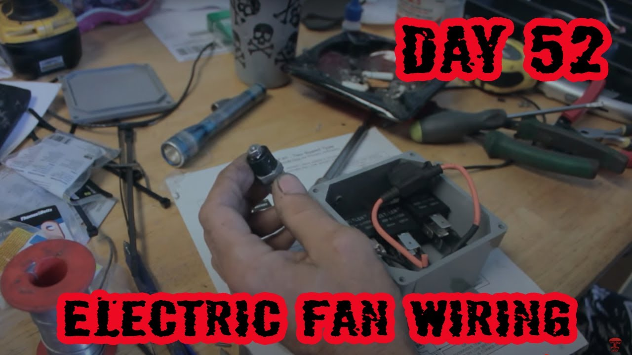wiring a 2 speed electric cooling fan 1973 ford f100 rebuild day 51  [ 1280 x 720 Pixel ]