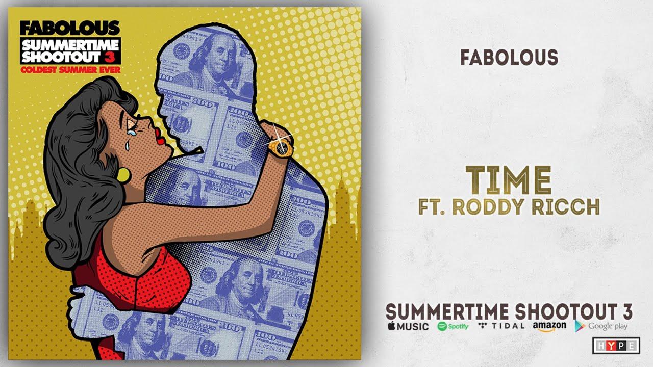 Fabolous - Time Ft. Roddy Ricch (Summertime Shootout 3)