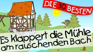 Es klappert die Mühle am rauschenden Bach  - Kinderlieder Klassiker zum Mitsingen || Kinderlieder