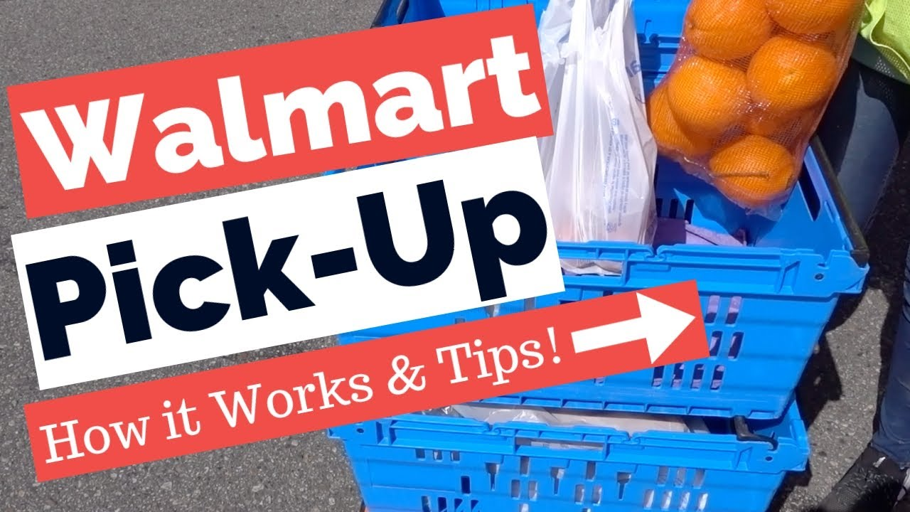 Walmart Grocery Pickup How Does Pickup Work And Tips