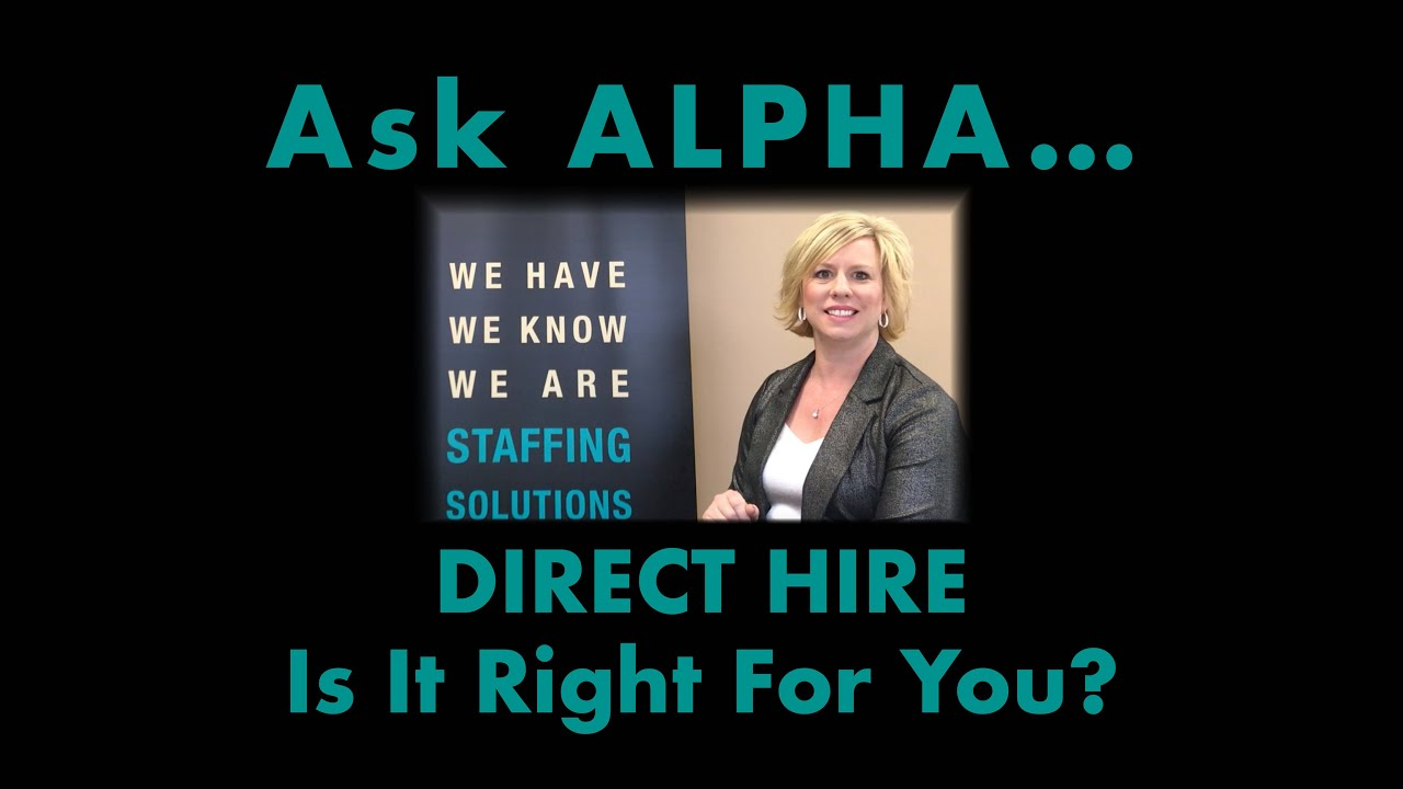 Direct Hire   Is It Right For You