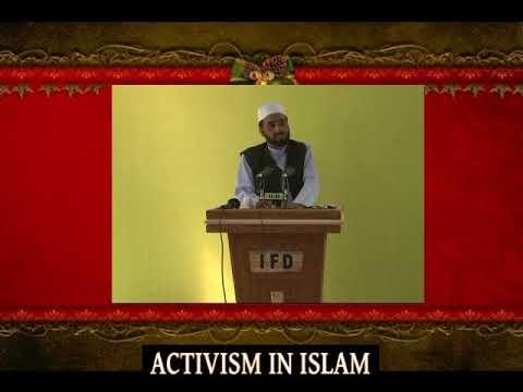 ACTIVISM IN ISLAM FALAHUDARIEN by Mawlana Shawkat Shaheen 01