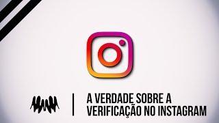 Verificação no Instagram - A verdade