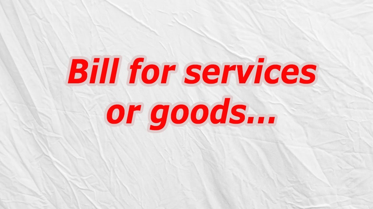 bill for services