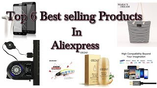 Top 6 Best selling products In AliExpress 2019 - A...