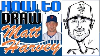How To Draw A Quick Caricature Matt Harvey