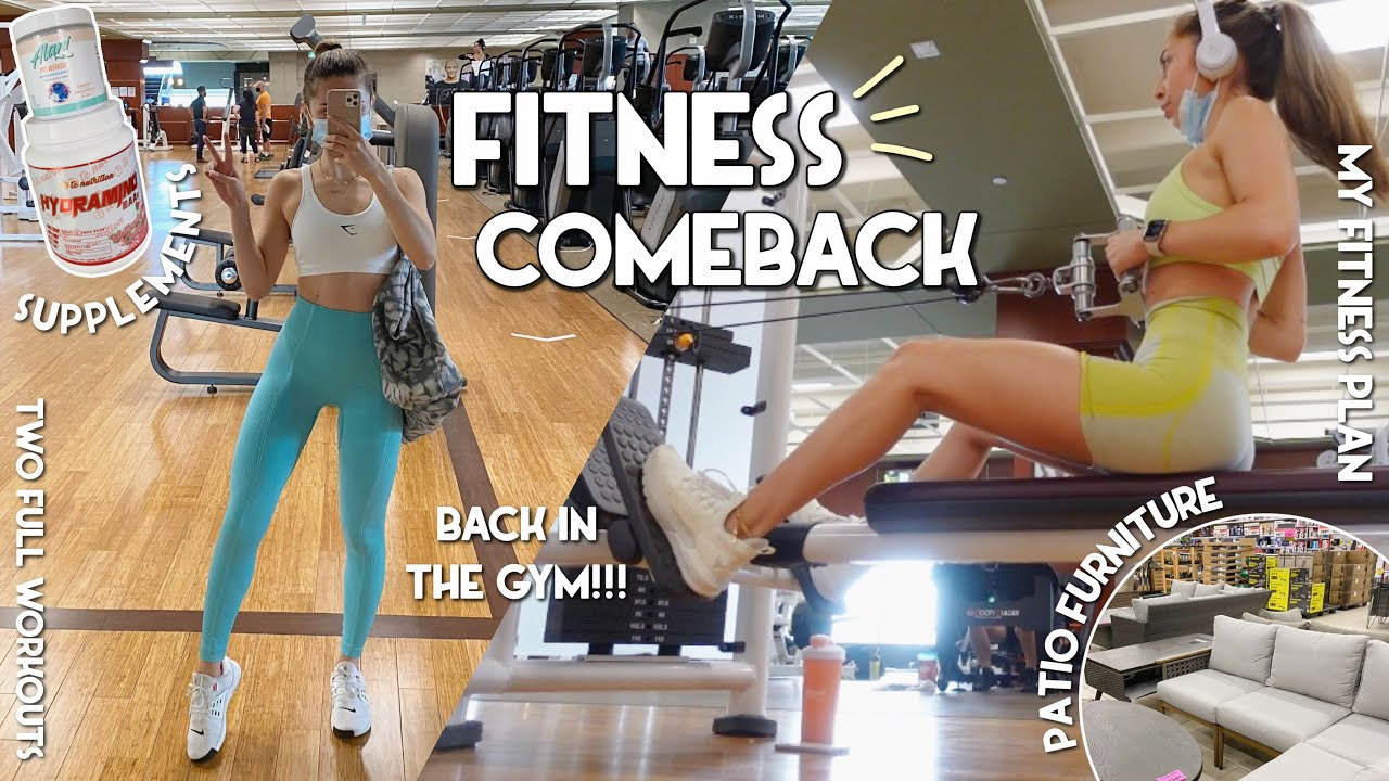 FITNESS COMEBACK | back in the gym, 2 full workouts, supplements & more! | Vlog