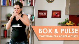 Trening BOX & PULSE - ćwiczenia dla kobiet w ciąży