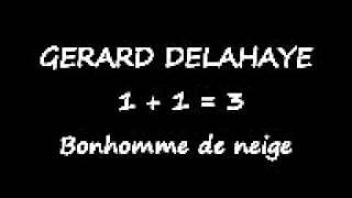 GERARD DELAHAYE - Bonhomme de neige