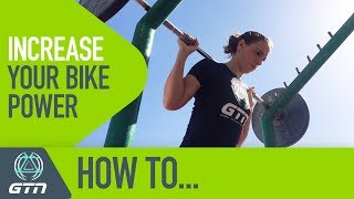 How To Increase Your Power On The Bike | 3 Bike Workouts To Make You Faster