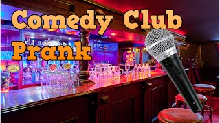 Comedy Club Prank