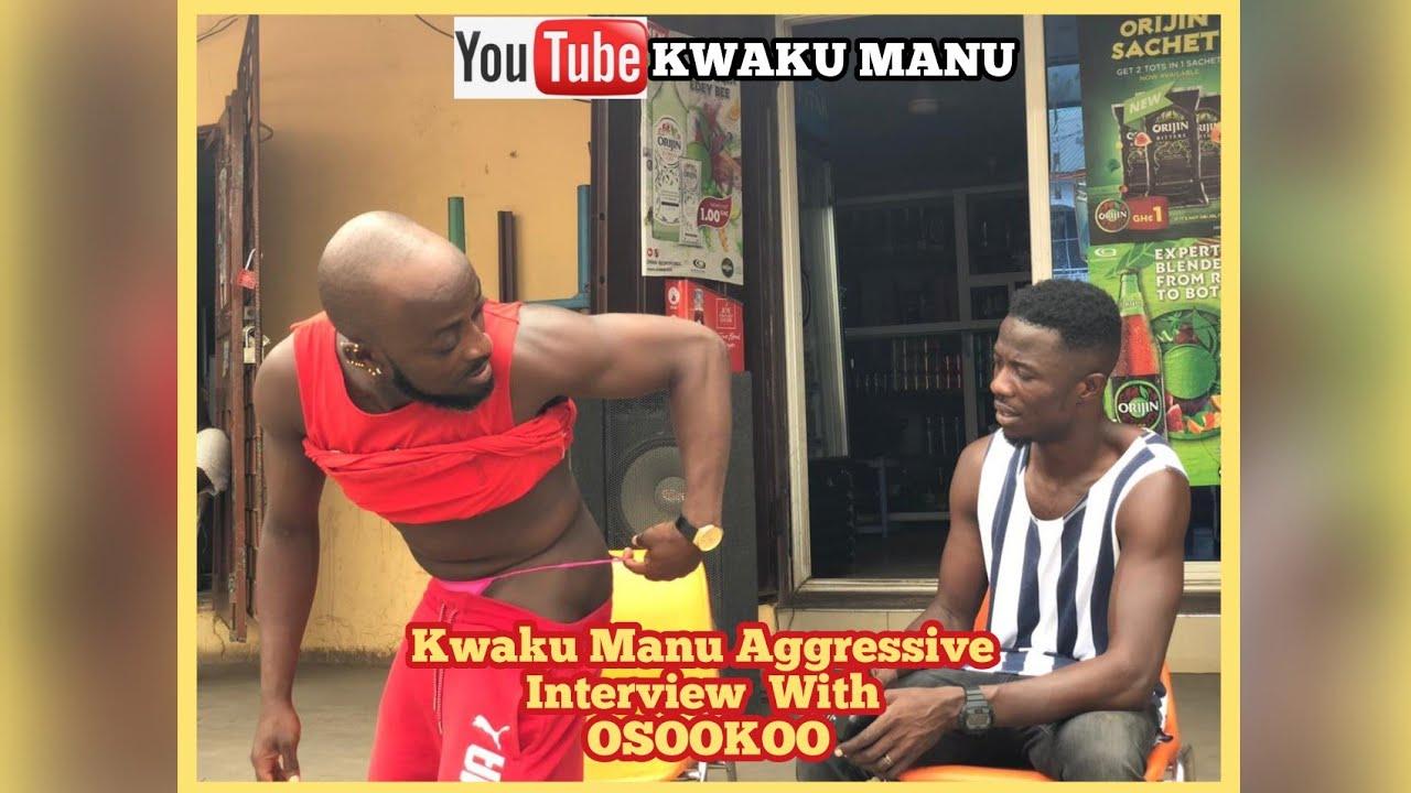 KWAKU MANU AGGRESSIVE INTERVIEW WITH OSOOKOO