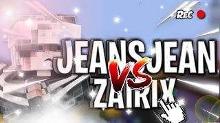 JEANSJEAN VS ZAIRIX IN POT [3 ROUND] / 26 CPS /[HD]