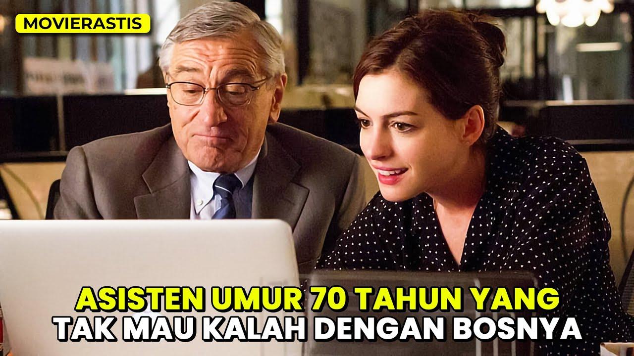 Download TONTON INI KALO KALIAN PEMALAS    Alur cerita film THE INTERN (2015)