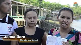 Veja essa história dos moradores do Matapi Mirim.