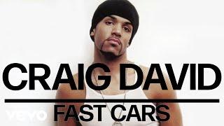 Craig David - Fast Cars (Official Audio)