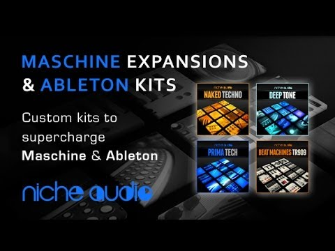 Maschine Expansions & Ableton Live Custom Kits from Niche Audio
