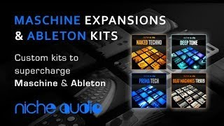 Maschine Expansions Ableton Live Custom Kits from Niche Audio