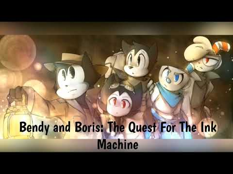 Bendy and Boris: The Quest For The Ink Machine (Part 32)