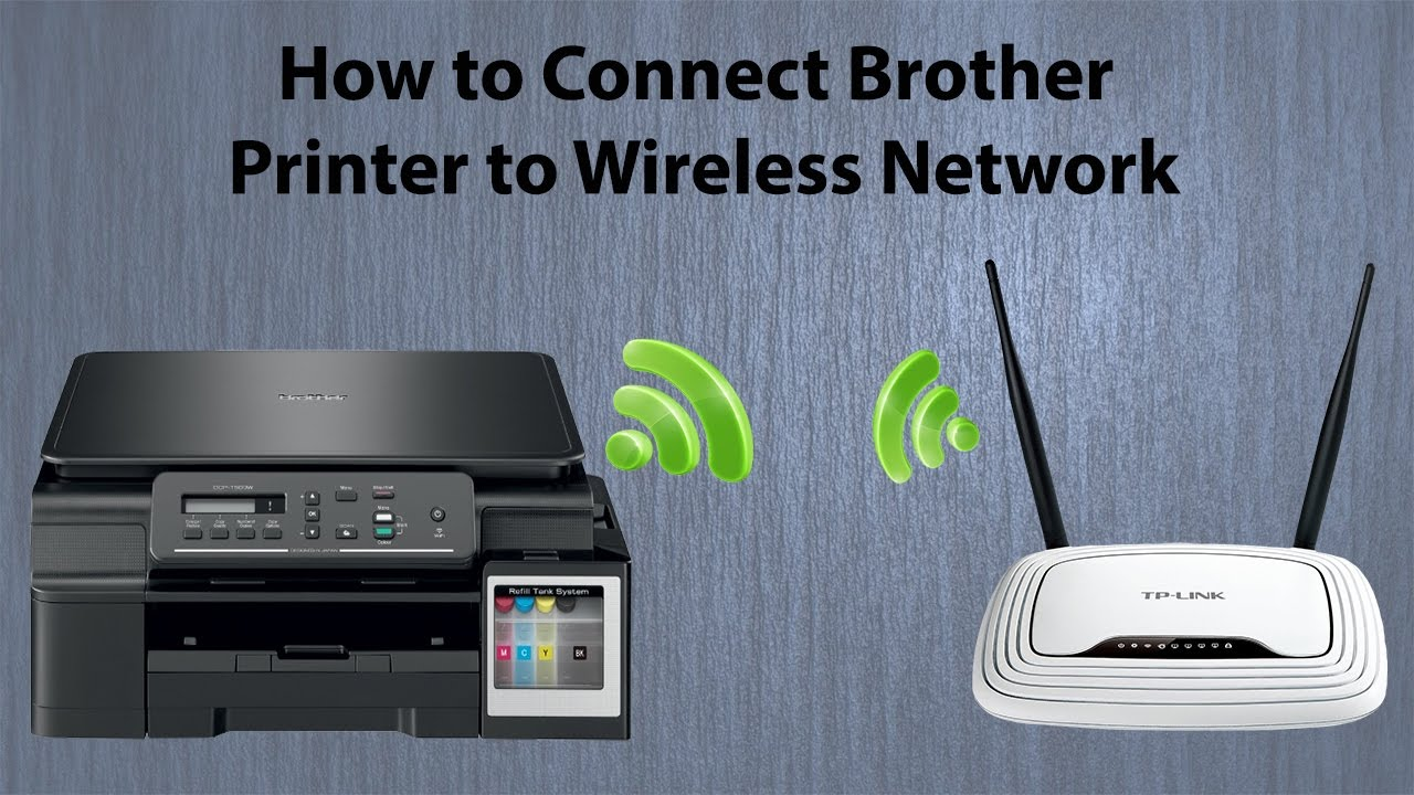how to connect brother wireless printer to laptop windows 10