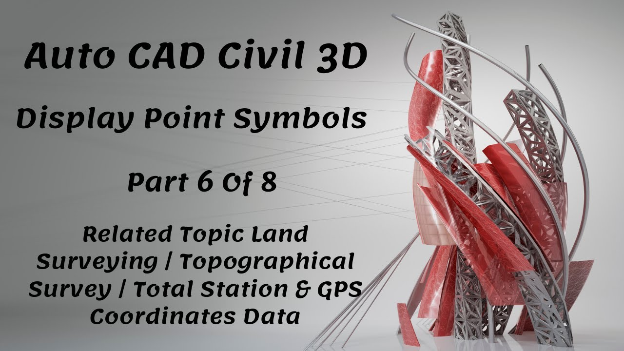 Display Point Style and Symbol in Auto CAD Civil 3D