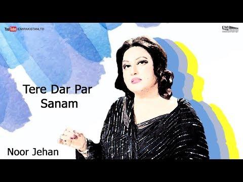 Tere Dar Par Sanam - Noor Jehan | EMI Pakistan Originals