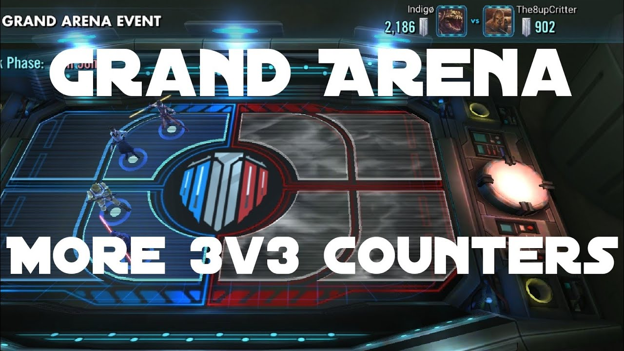 More Grand Arena 3v3 Counters || Star Wars: Galaxy of Heroes - SWGOH