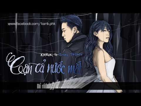 Cạn Cả Nước Mắt (lyric video) - Karik ft Thái Trinh