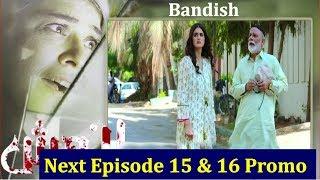 Bandish Episode 15 & 16 Promo (Teaser) _ ARY Digital Drama Bandish || Daily TV