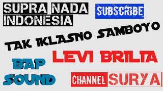 Download Lagu TAK IKHLASNO SAMBOYO MANTEB BASE-BAP SOUND-SUPRA NADA mp3