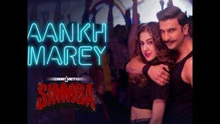 Aankh Marey Song Simmba Movie | Simmba New Song Aankh Maare Review | Ranveer Singh | Sara Ali Khan