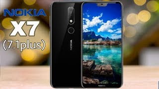 Nokia X7 (7.1 Plus) First Look - feature, price, Release date in India? Realme 2 pro killer??
