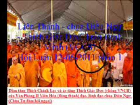 lien thanh 12-06-2011 P1- Chùa Điều Ngự và ác Tăng