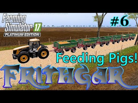 Let's Play Farming Simulator 17, Broadacres 16x Map #6: Food For Pigs!