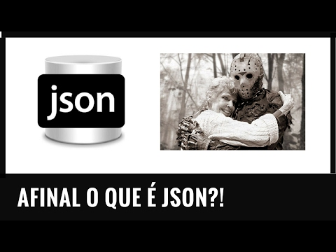AFINAL O QUE É JSON?