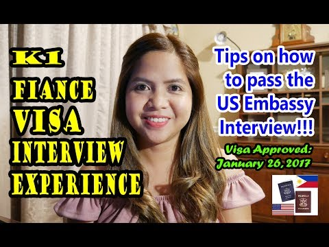 K1 Visa US Embassy Interview Experience and Tips! Approved: Jan. 26, 2017