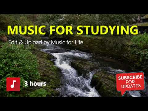 Music for studing and learning in 3 hours - Music for Life