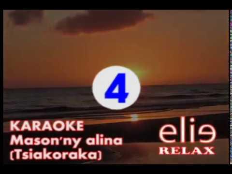 ElieRelax KARAOKE Mason'ny alina Tsiakoraka