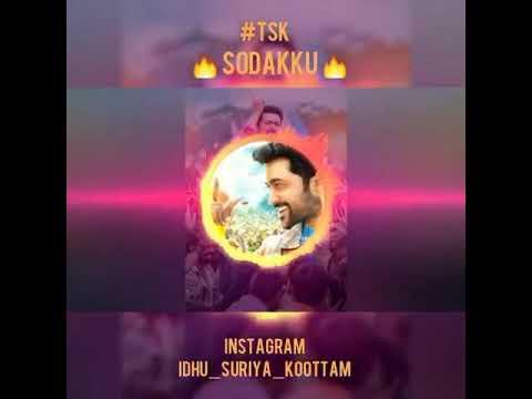 Tsk SODAKKU CUT SONG  Surya In Tsk