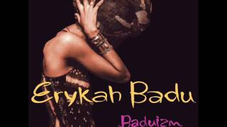 Erykah Badu - Sometimes W/Lyrics