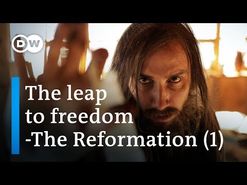 Church and revolution - Martin Luther reinventing the world (1/6) | DW Documentary