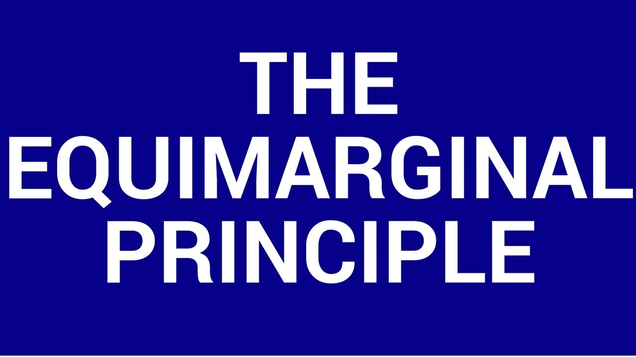 equi marginal principle Equi-marginal principle in managerial economics deals with the allocation of the available resource among the alternative activities according to equi-marginal principle, an.