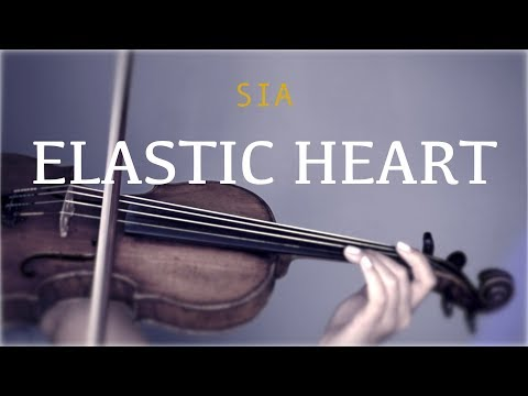 Sia - Elastic Heart for violin and piano (COVER)